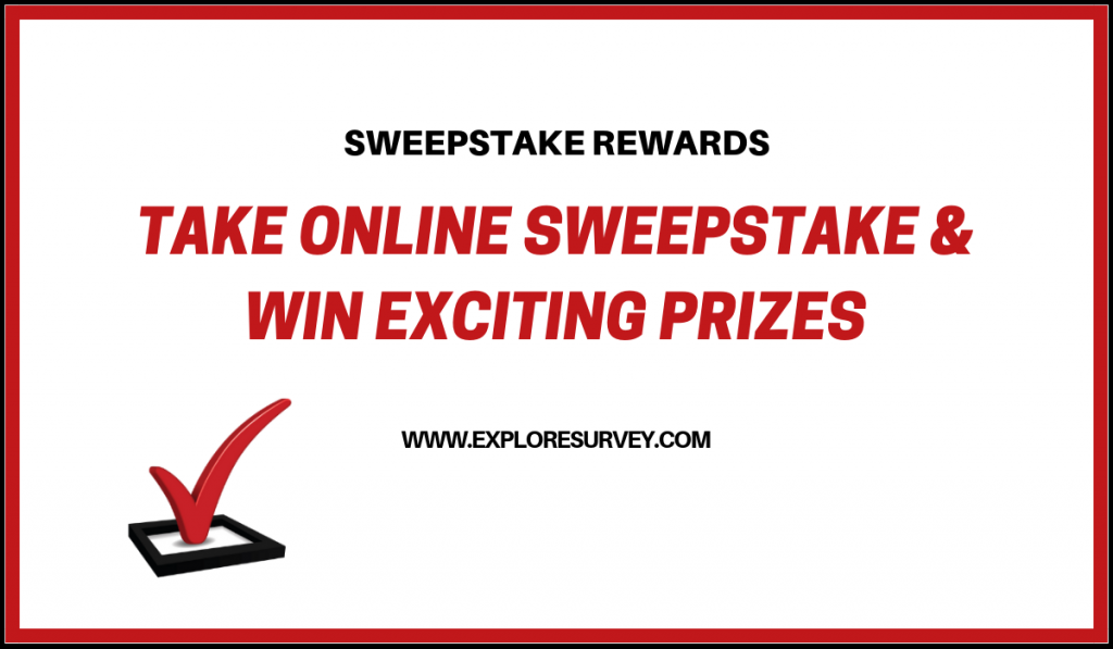 Reward of sweepstakes