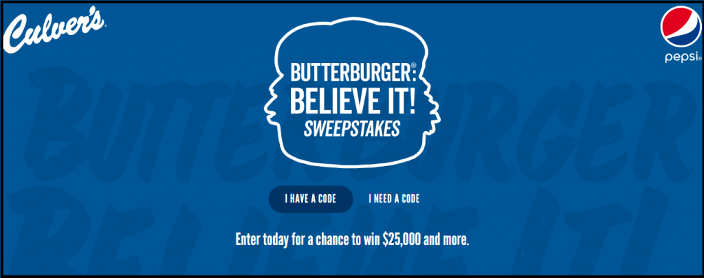 Culver's ButterBurger Believe It Sweepstakes